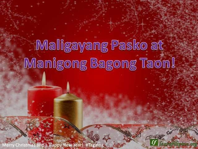 Merry Christmas and a Happy New Year - Tagalog - Maligayang Pasko at Manigong Bagong Taon!