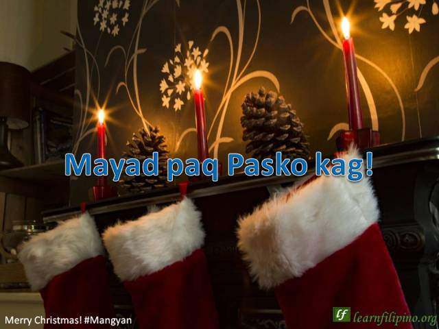 Merry Christmas In Tagalog.Translate Merry Christmas And A Happy New Year In Filipino
