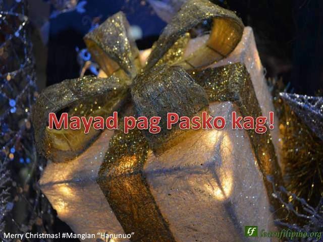 """Merry Christmas - Mangian""""Hanunuo"""" - Mayad pag Pasko kag!"""