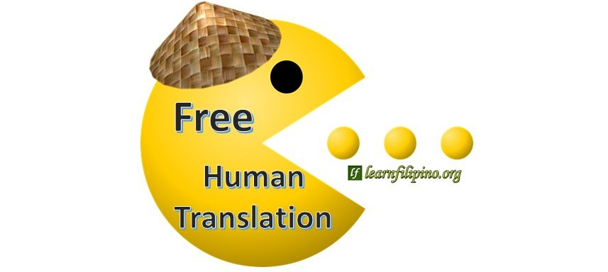Free Human Translation for English,Tagalog,Ilocano