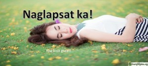Ilocano Translation - You look great! - Naglapsat ka!