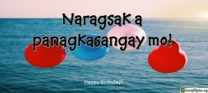 Ilocano Translation - Happy birthday! - Naragsak a panagkasangay mo!