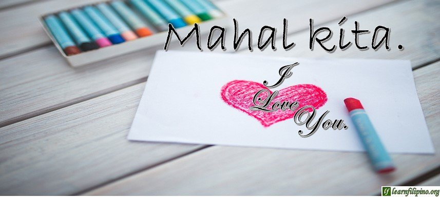 Tagalog Translation - I love you! (2) - IMahal kita!