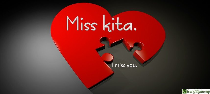 Tagalog Translation - I miss you (3) - Miss kita.