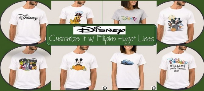 Disney Products – Customize it with Filipino Hugot Lines