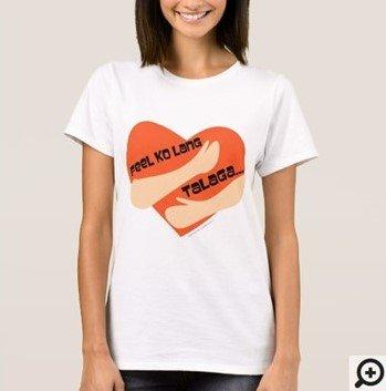 Feeling ko lang talaga Filipino Hugot Line T-shirt