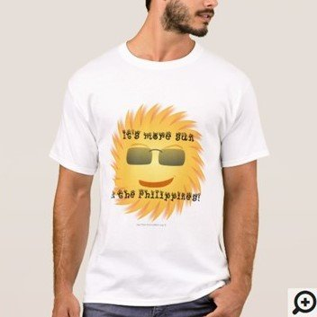 It's more SUN in the Philippines instead of FUN Filipino Hugot T-shirt