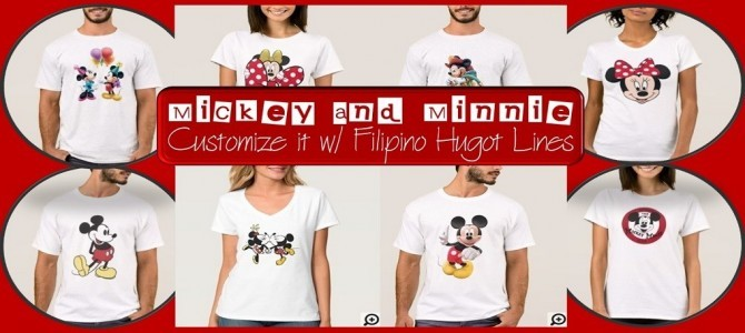Mickey and Minnie – Customize it with Filipino Hugot Lines