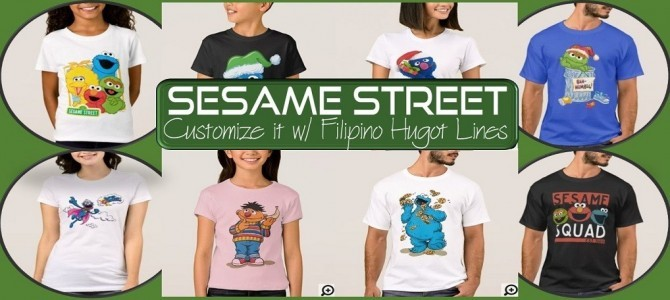 Sesame Street – Customize it with Filipino Hugot Lines
