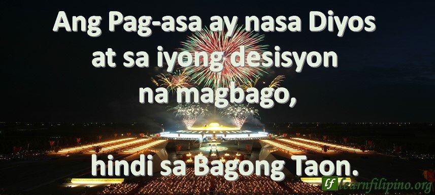 Ang Pag-asa ay nasa Diyos at sa iyong desisyon na magbago, hindi sa Bagong Taon.