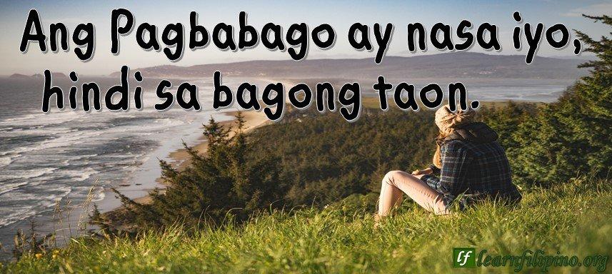 Ang Pagbabago ay nasa iyo, hindi sa bagong taon.