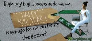 Bago ang bag, sapatos at damit mo. Nagbago ka na rin ba for the Better?