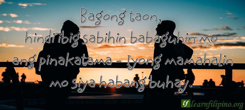 Bagong taon, hindi ibig sabihin babaguhin mo ang pinakatama - Iyong mamahalin mo siya habang buhay!