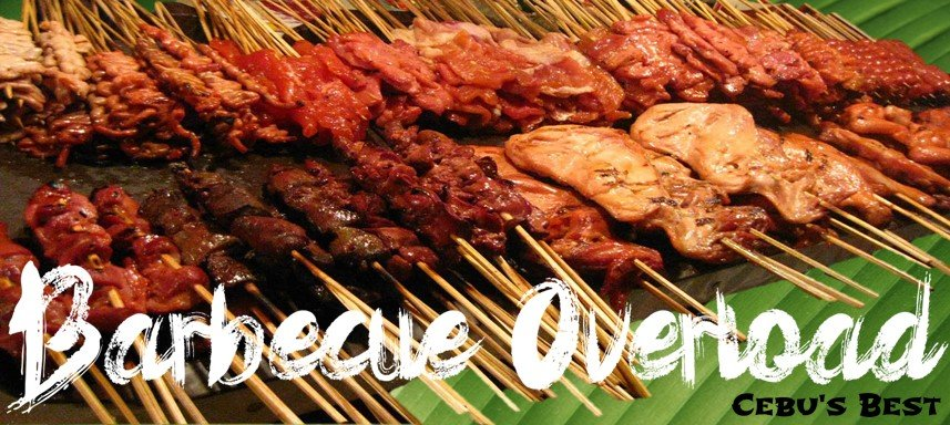Barbecue Overload - Cebu's Best