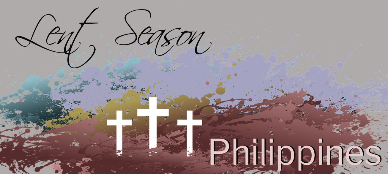 Holy Season: Lent in the Philippines