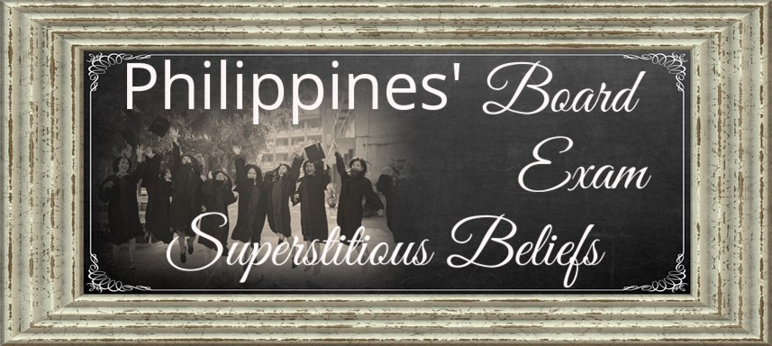 Board Exam Superstitions in the PH